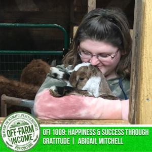 OFI 1009: Happiness & Success Through Gratitude   FFA SAE Edition   Abigail Mitchell   Fort Cherry High School